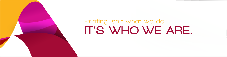 Printing isn't what we do. It's who we are