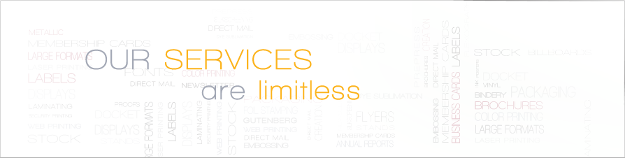 Our services are limitless